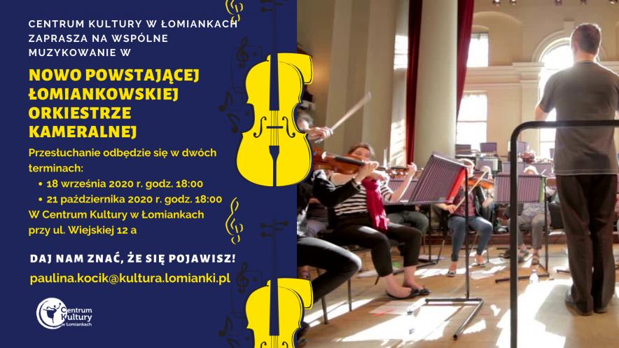 Nabór do Łomiankowskiej Orkiestry Kameralnej