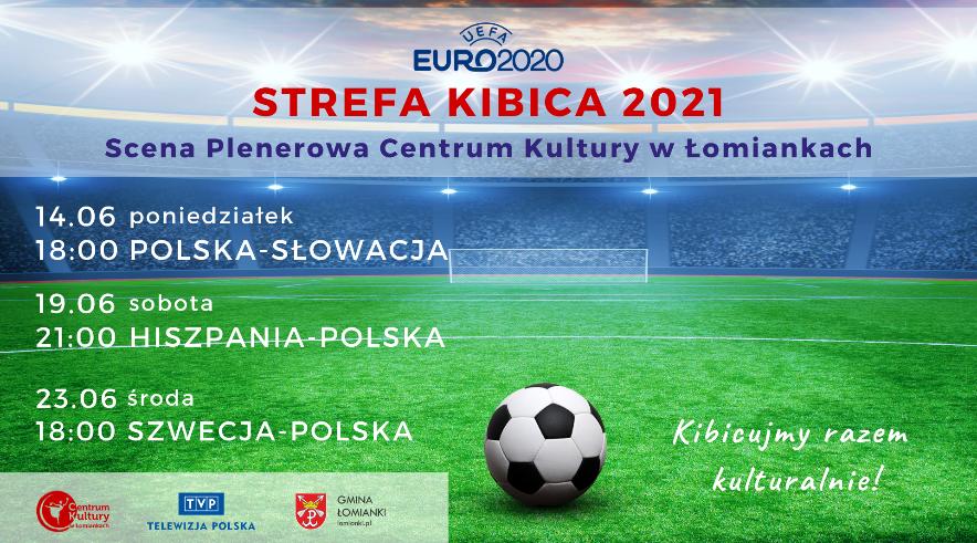 UEFA Euro | Strefa Kibica 2021 w Łomiankach